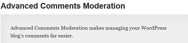 Advanced Comments Moderation WordPress Plugin